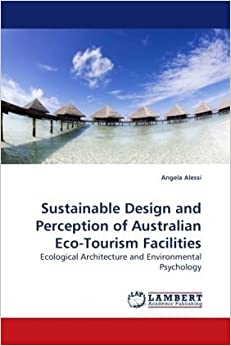 architecture and sustainable tourism Destination-savvy travelers seek out businesses that emphasize the character of the locale in terms of architecture, cuisine, heritage, aesthetics, and ecology tourism revenues in turn raise local perceived value of those assets.