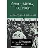 img - for [(Sport, Media, Culture: Global and Local Dimensions )] [Author: Neil Blain] [Feb-2003] book / textbook / text book