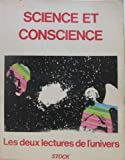 Science et conscience: Les deux lectures de l'univers : colloque de Cordoue, [1er au 5 octobre 1979] (French Edition) (2234013437) by Yves Jaigu