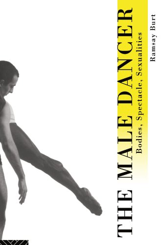 The Male Dancer: Bodies, Spectacle and Sexuality