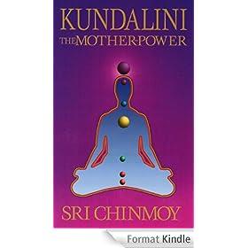 Kundalini: The Mother-Power (English Edition)