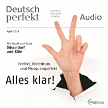 Deutsch perfekt Audio - Perfekt, Präteritum und Plusquamperfekt. 4/2014 Audiobook by  div. Narrated by  div.