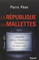 La République des mallettes