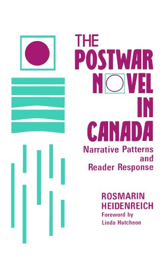 The Postwar Novel in Canada: Narrative Patterns and Reader Response (Canadian Review of Comparative Literature)