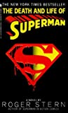 img - for The Death and Life of Superman by Stern, Roger(October 1, 1994) Paperback book / textbook / text book