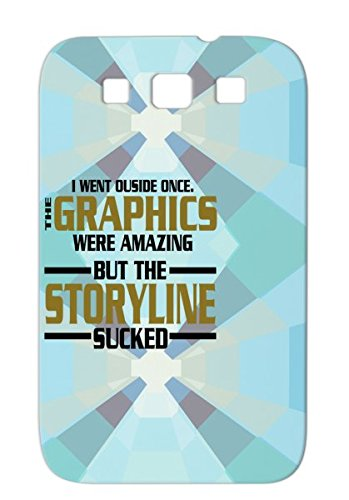 I Went Outside Graphics Amazing, Stroyline Sucked Gaming Geek Shirt Game Code Gaming Geek Gamer Storyline Nerd Funny Brown Protective Hard Case For Sumsang Galaxy S3 Skid-Proof Tpu