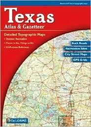 Texas Atlas & Gazetteer 6th (sixth) edition Text Only