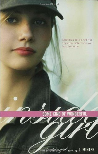 Some Kind of Wonderful: An Inside Girl Novel