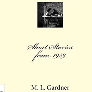 Short Stories from 1929 | [M. L. Gardner]
