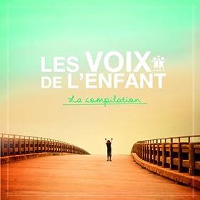 La Compilation Les Voix De L'Enfant