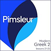 Greek (Modern) Phase 2, Unit 21-25: Learn to Speak and Understand Modern Greek with Pimsleur Language Programs |  Pimsleur