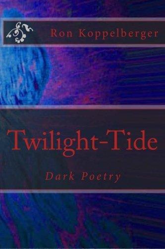 Twilight-Tide: Dark Poetry
