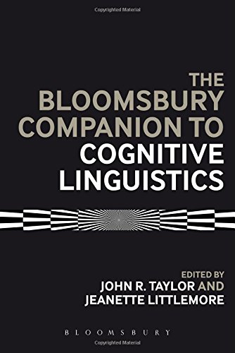 The Bloomsbury Companion to Cognitive Linguistics (Bloomsbury Companions)