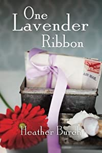 One Lavender Ribbon by Heather Burch ebook deal