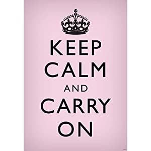 Keep Calm and Carry On (Motivational, Light Pink) Art Poster Print