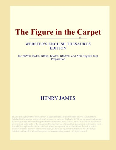 The Figure in the Carpet (Webster's English Thesaurus Edition)