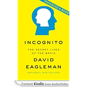 Incognito: The Secret Lives of the Brain(Enhanced Edition)