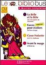 La Belle et la Bête ; Farces pour écoliers ; Casse-Noisette ; Avant le nuage