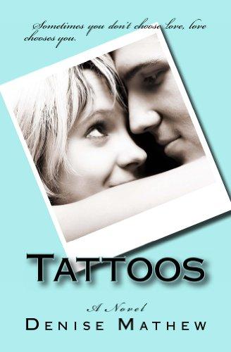 Tattoos: A Novel by Denise Mathew
