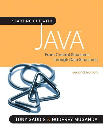 Starting Out with Java: From Control Structures through...