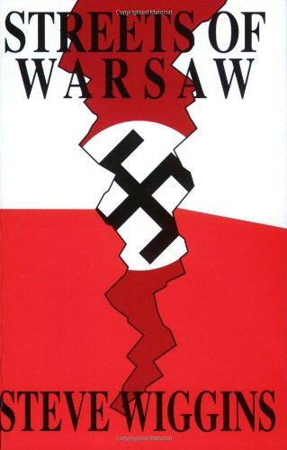 Streets of Warsaw: A Novel of the Polish Resistance in World War II (Polish World War Ii compare prices)
