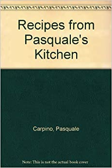 Pasquale S Kitchen Express Recipes