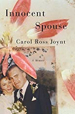 Innocent Spouse: A Memoir   [INNOCENT SPOUSE] [Hardcover]