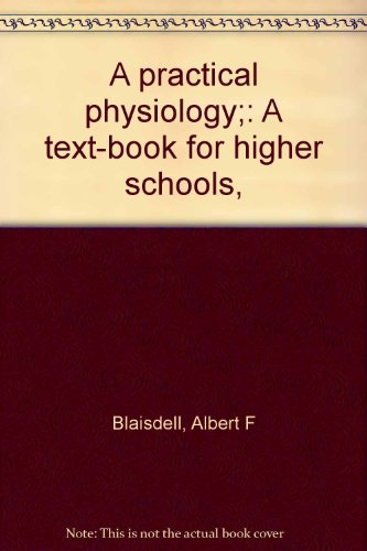 A practical physiology;: A text-book for higher schools,