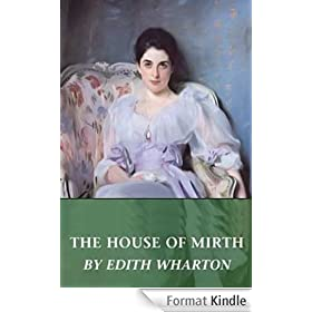The House of Mirth (Illustrated) (English Edition)