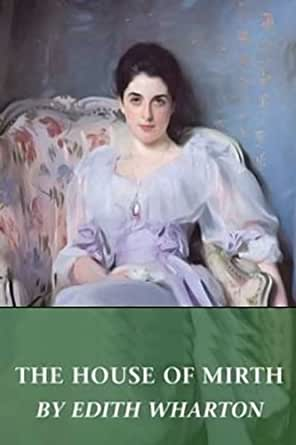 devices in house of mirth The house of mirth: the house of mirth, novel by edith wharton, published in 1905 the story concerns the tragic fate of the beautiful and well-connected but penniless lily bart, who at age 29 lacks a husband to secure her position in society.