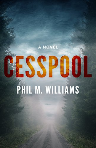 A disgraced teacher stands between a crooked police department and a runaway girl in this brand new release!  Cesspool by Phil M. Williams