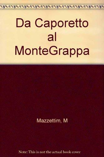 da-caporetto-al-montegrappa