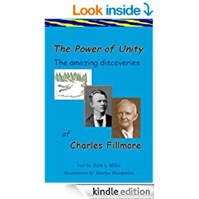 The Power of Unity; The Amazing Discoveries of Charles Fillmore (Paths to Power Book 2)