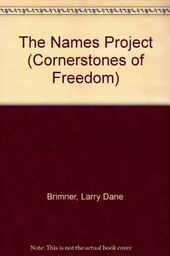 The Names Project (Cornerstones of Freedom)