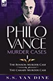img - for The Philo Vance Murder Cases: 1-The Benson Murder Case & the 'Canary' Murder Case book / textbook / text book