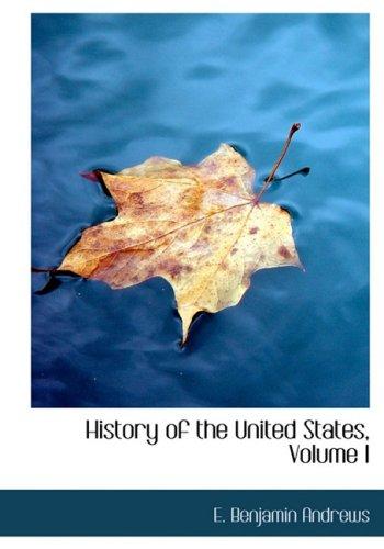 History of the United States, Volume I: 1
