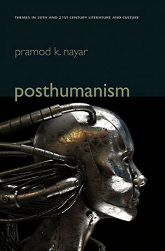 Posthumanism (Polity Themes in 20th and 21st Century Literature)