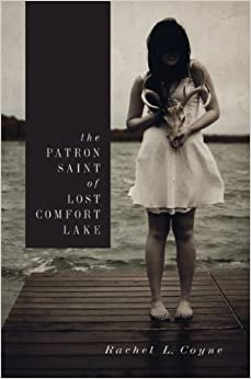 The Patron Saint of Lost Comfort Lake (American Fiction