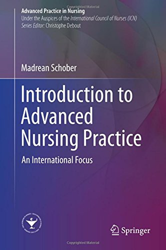 an introduction to the advanced nursing practice The master's degree in advanced nursing clinical practice is the consolidation of a joint project between the university school of nursing at the ub and the catalan.