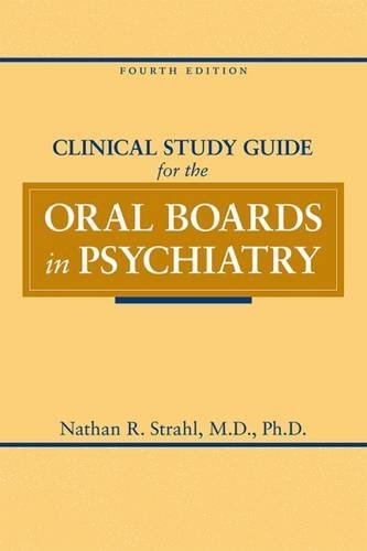 Clinical Study Guide for the Oral Boards in Psychiatry (Psychiatry Boards compare prices)