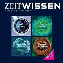 ZeitWissen, August 2005 Audiomagazin von  DIE ZEIT Gesprochen von:  div.