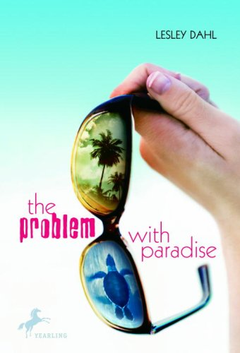 The Problem with Paradise (Yearling Books)