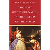 The Most Successful Nation in the History of the Worldby John Hawkins