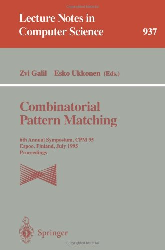 Combinatorial Pattern Matching: 6th Annual Symposium, CPM 95, Espoo, Finland, July 5 - 7, 1995. Proceedings (Lecture Not