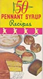 img - for 50 Pennant Syrup Recipes book / textbook / text book