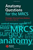 Anatomy Questions for the MRCS (1405145072) by Wood, Christopher