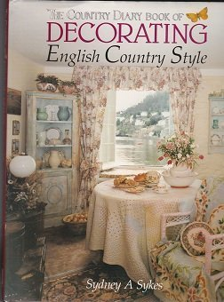 the country diary book of decorating english country style by sydney