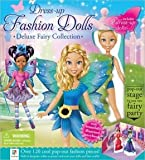 Dress up Fashion Dolls Deluxe Fairy Collection
