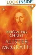 Knowing Christ (Hodder Christian books)