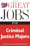 Great Jobs for Criminal Justice Majors (0658010638) by Lambert, Stephen